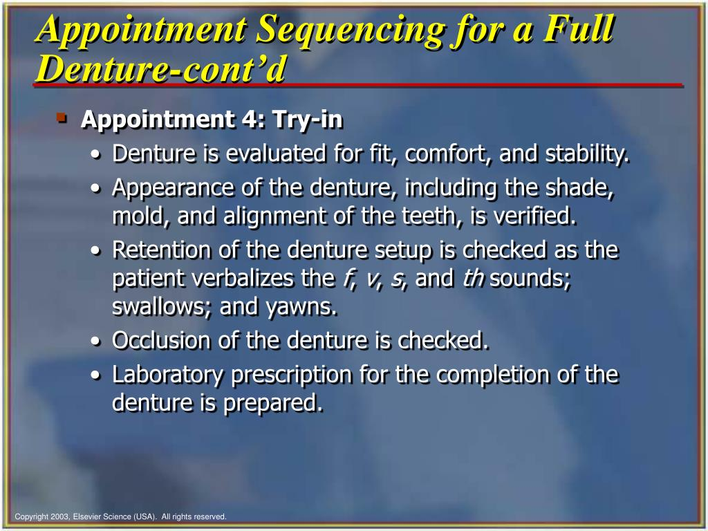 Appointment Sequencing for a Full Denture-cont'd