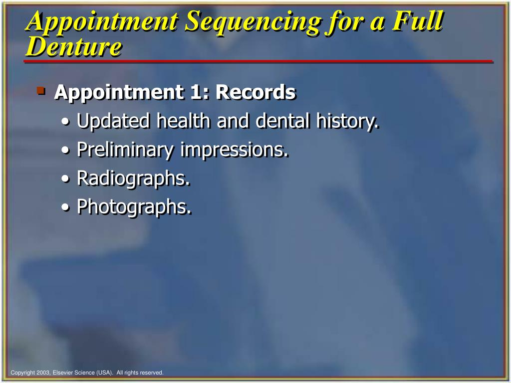 Appointment Sequencing for a Full Denture