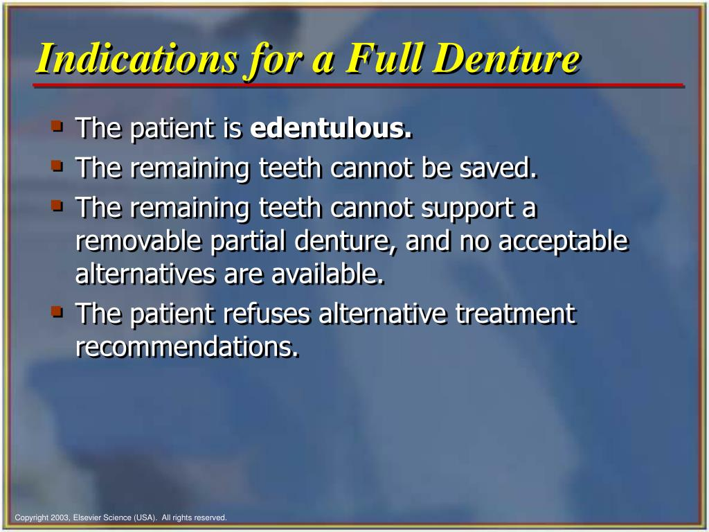 Indications for a Full Denture