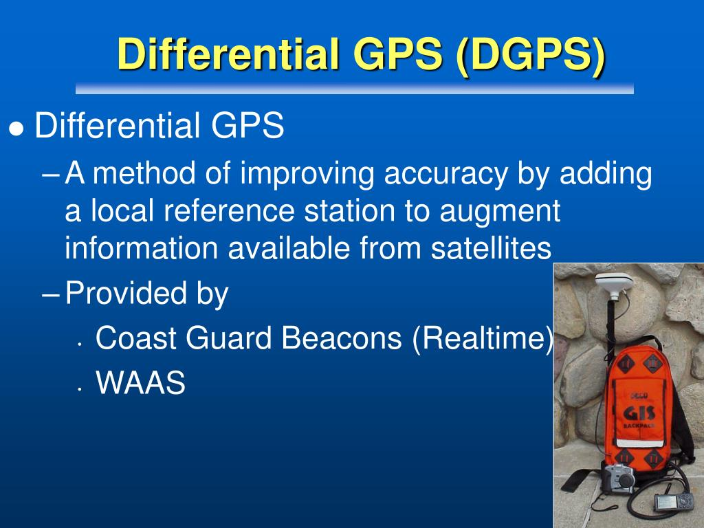 Differential GPS (DGPS)