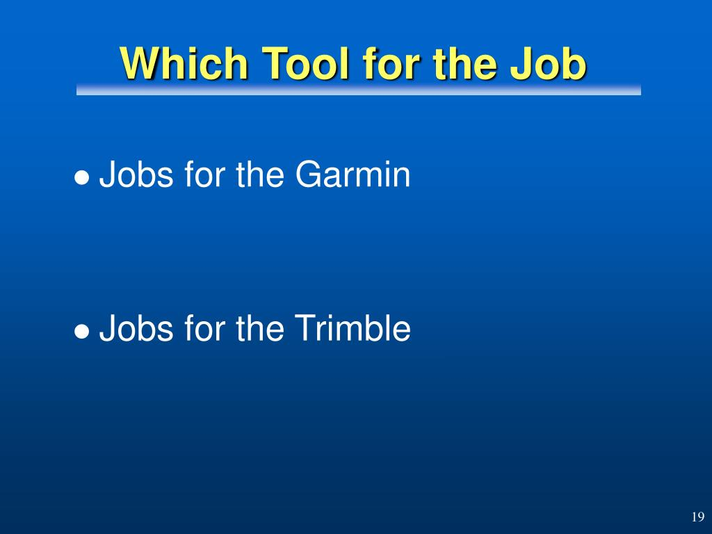 Which Tool for the Job