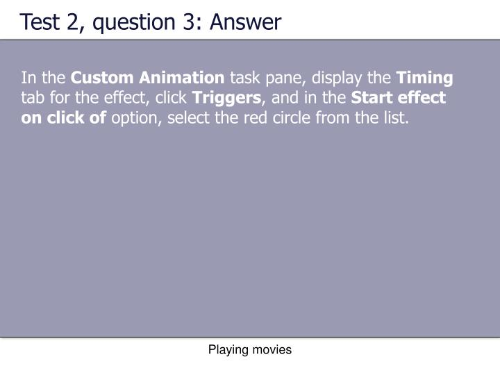 Test 2, question 3: Answer