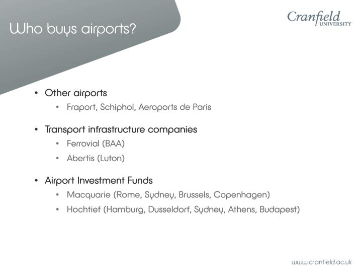 Who buys airports?