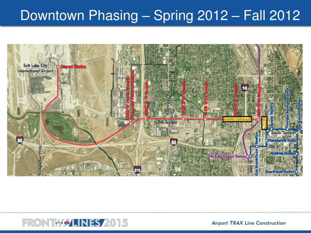 Downtown Phasing – Spring 2012 – Fall 2012