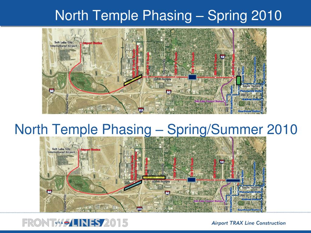 North Temple Phasing – Spring 2010