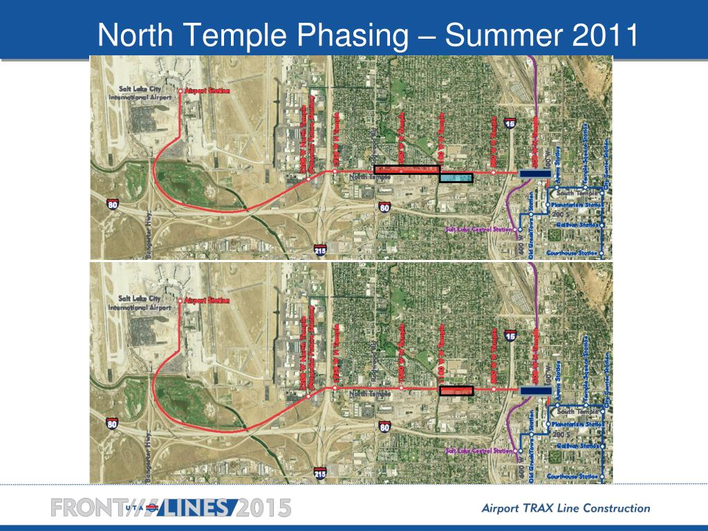 North Temple Phasing – Summer 2011