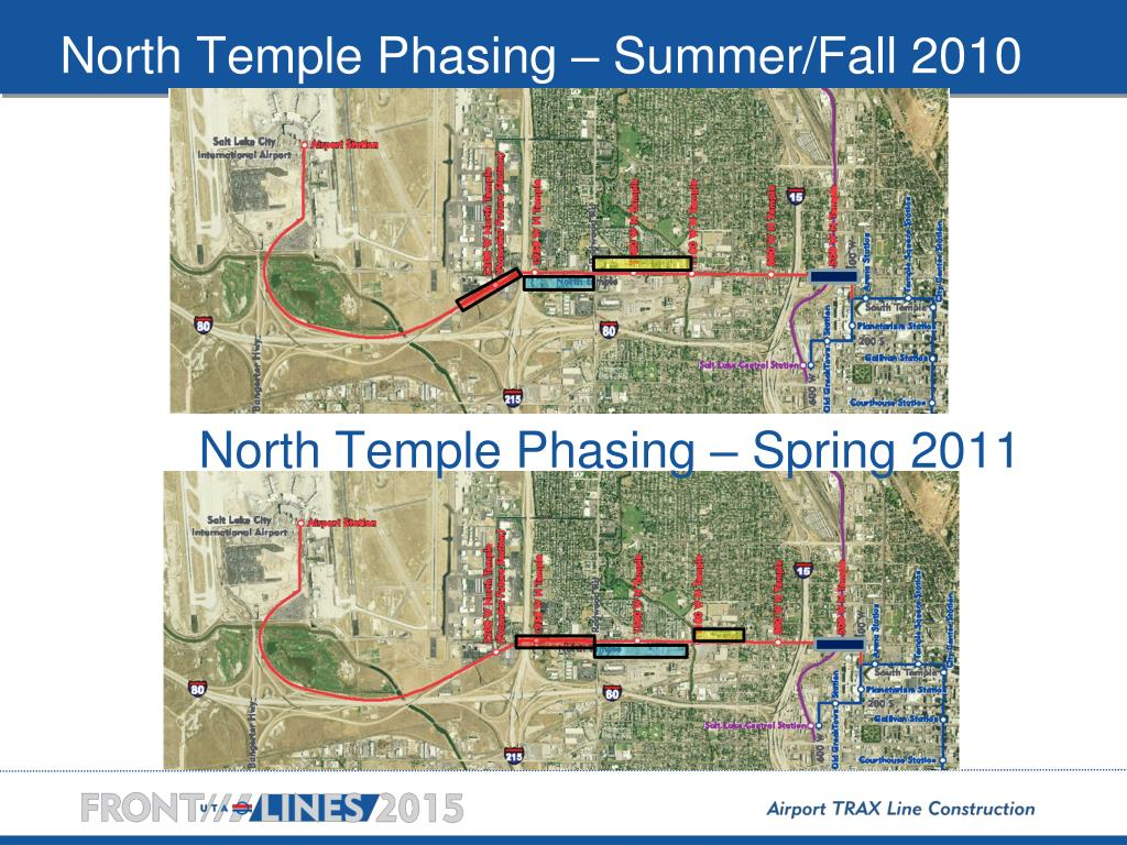 North Temple Phasing – Summer/Fall 2010