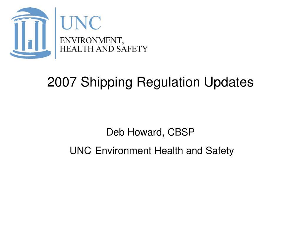2007 Shipping Regulation Updates