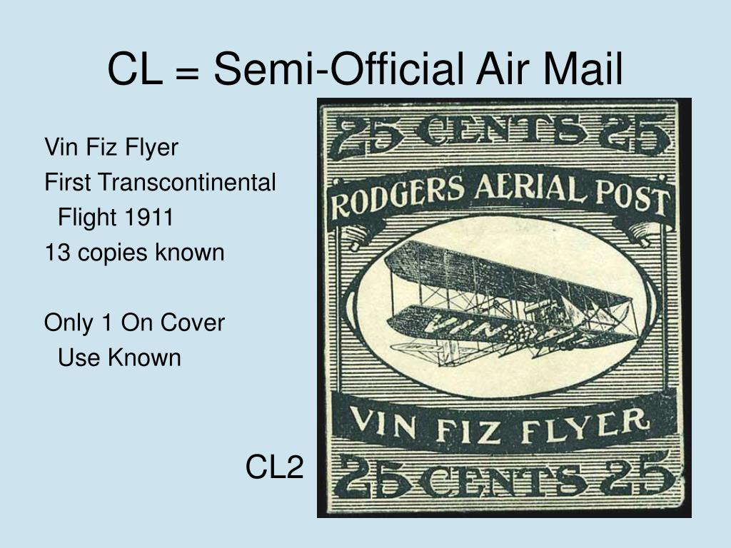 CL = Semi-Official Air Mail