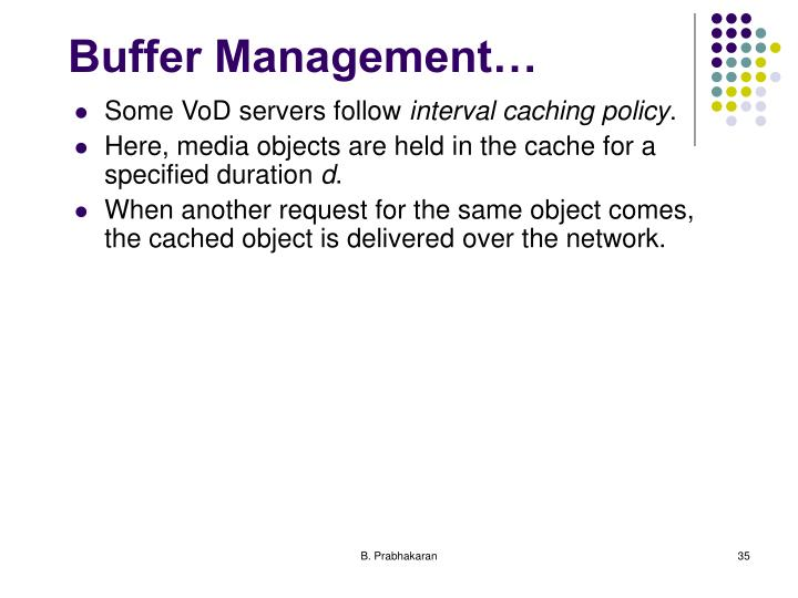 Buffer Management…