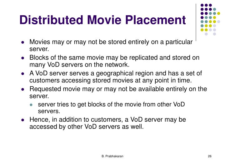 Distributed Movie Placement