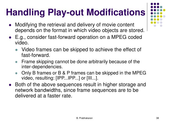 Handling Play-out Modifications