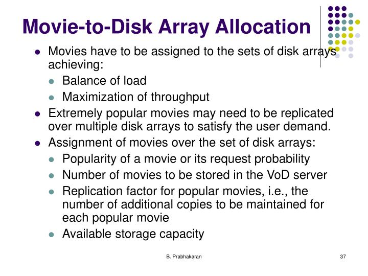 Movie-to-Disk Array Allocation