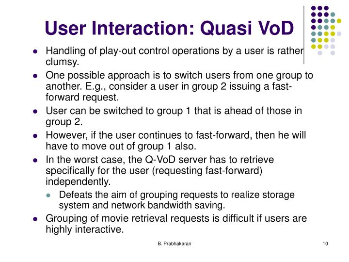 User Interaction: Quasi VoD