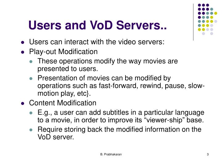 Users and vod servers