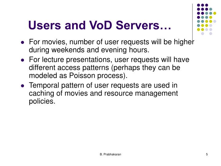 Users and VoD Servers…