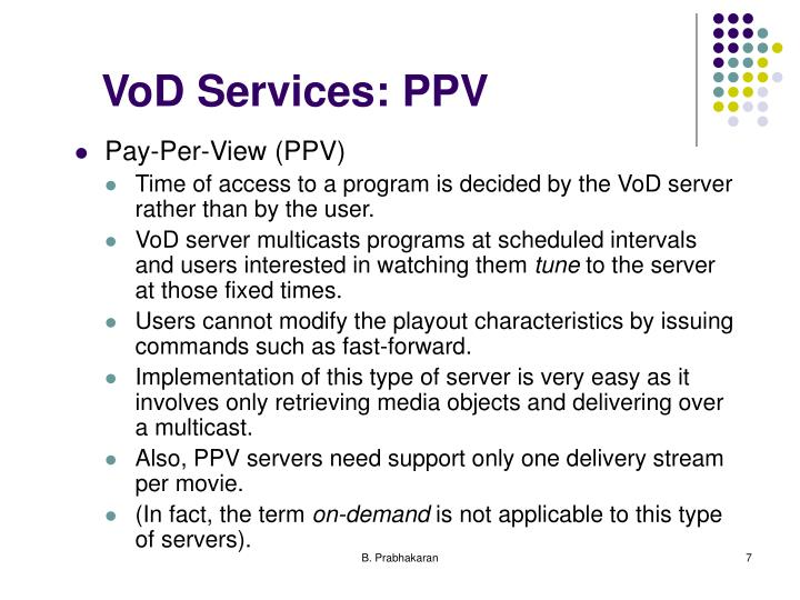 VoD Services: PPV