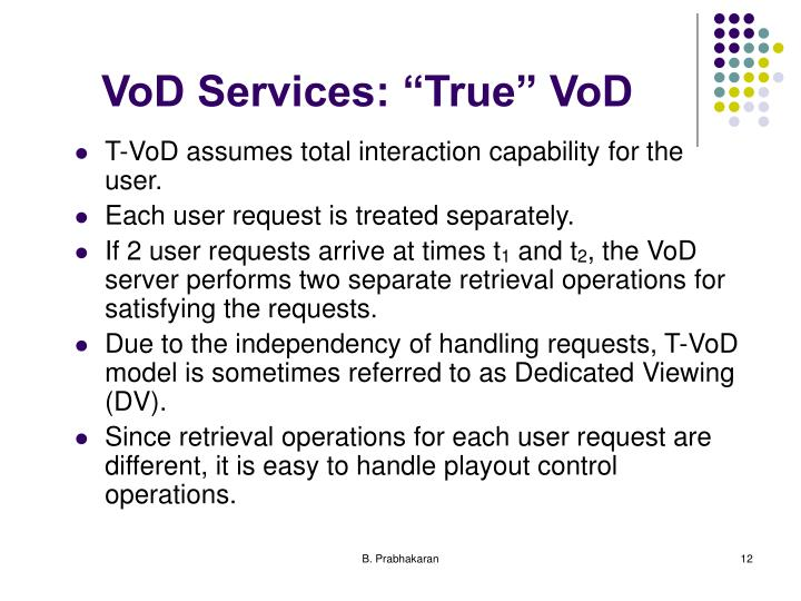 "VoD Services: ""True"" VoD"