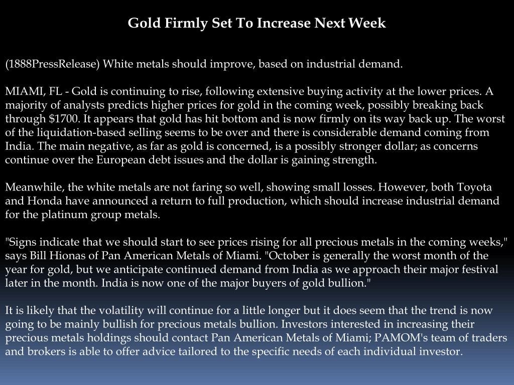 Gold Firmly Set To Increase Next Week