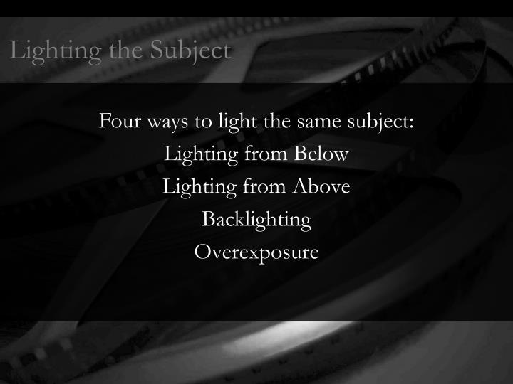 Lighting the Subject