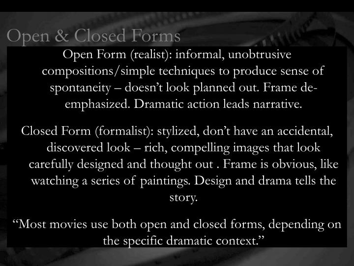 Open & Closed Forms