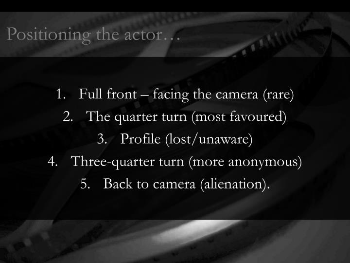 Positioning the actor…