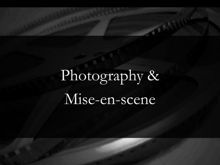 Photography &