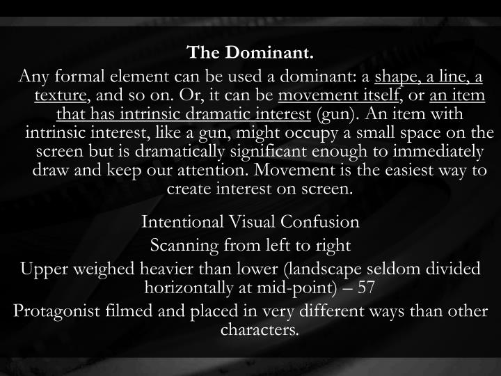 The Dominant.