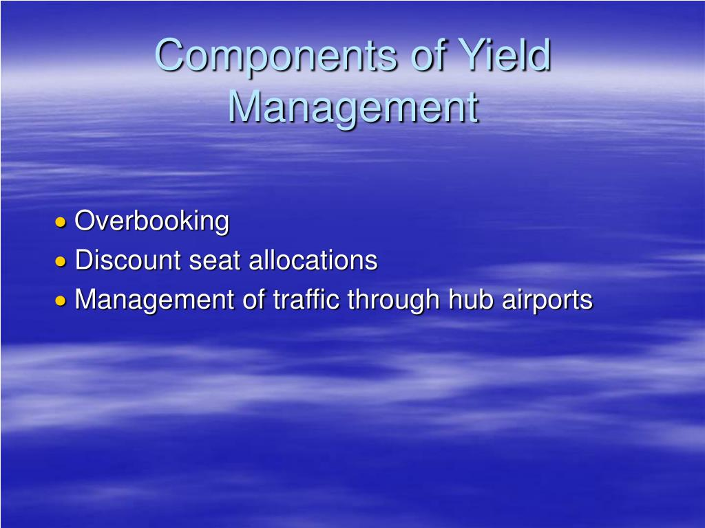 Components of Yield Management