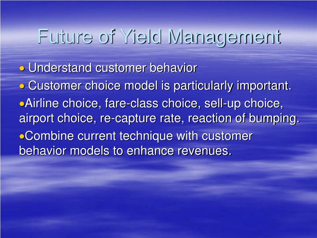 Future of Yield Management
