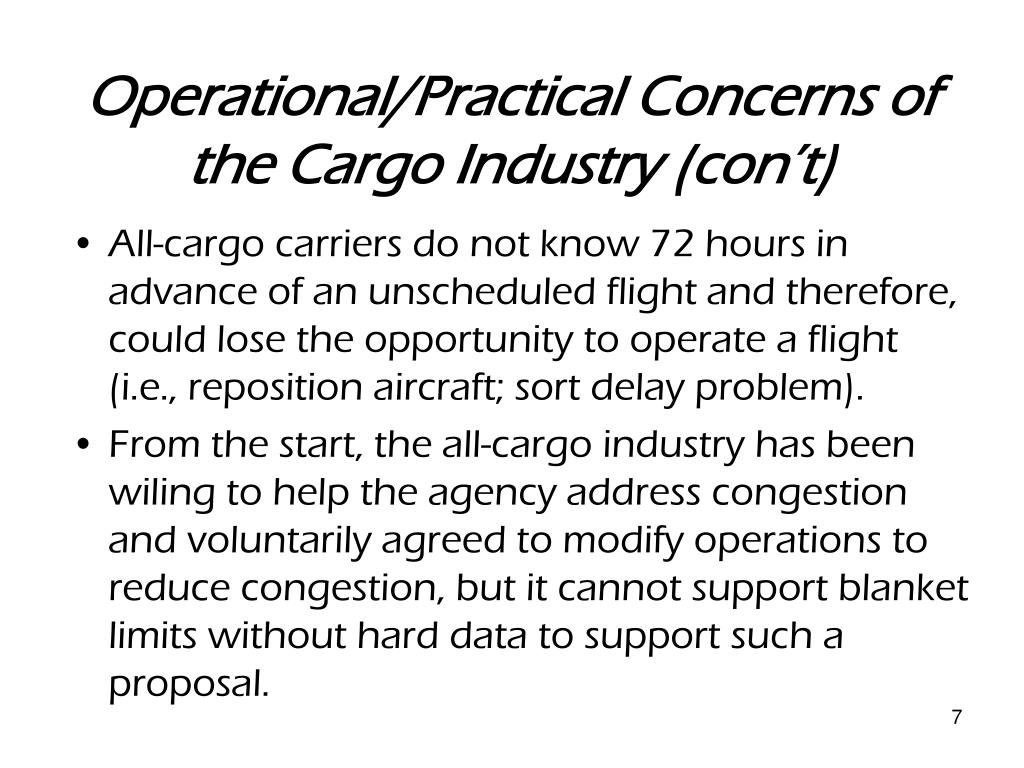 Operational/Practical Concerns of the Cargo Industry (con't)