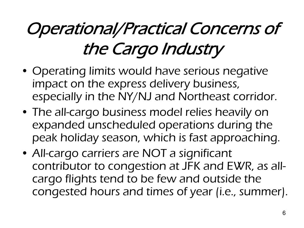 Operational/Practical Concerns of the Cargo Industry