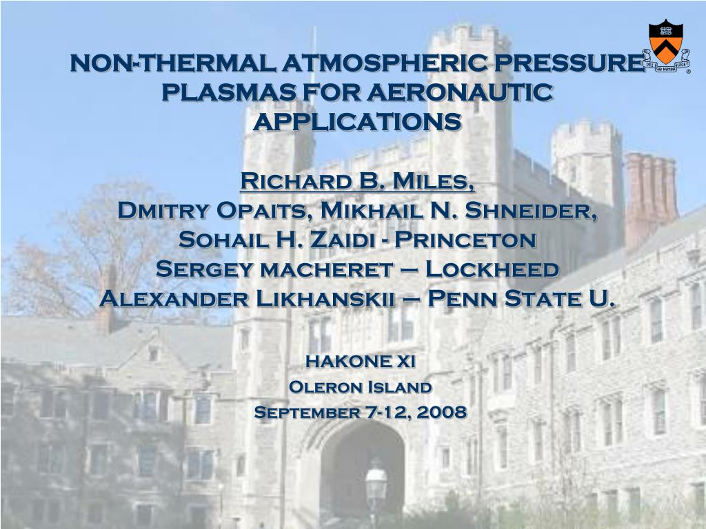 NON-THERMAL ATMOSPHERIC PRESSURE PLASMAS FOR AERONAUTIC APPLICATIONS