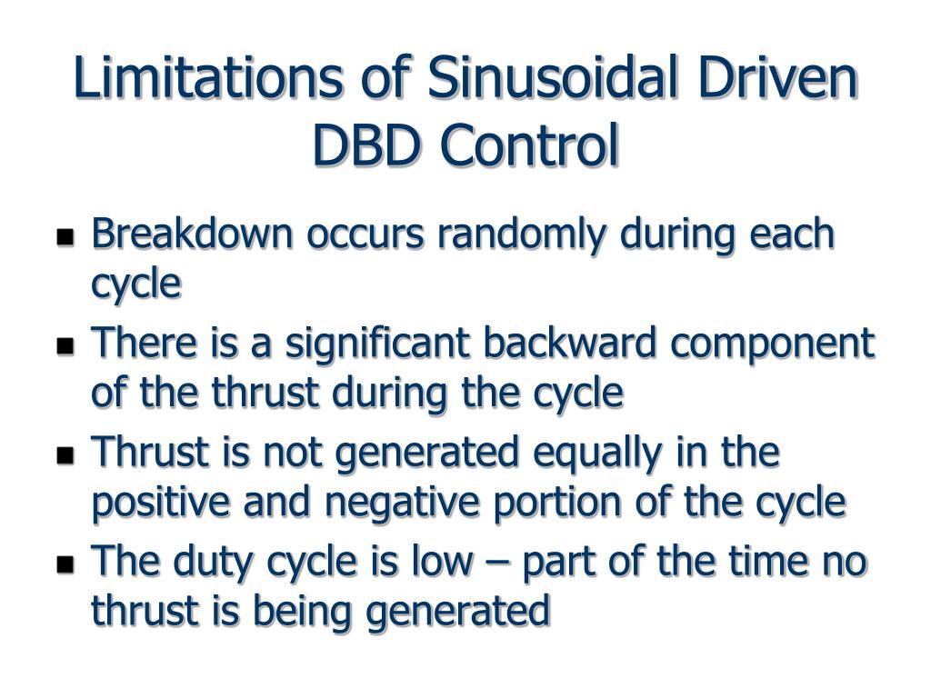 Limitations of Sinusoidal Driven DBD Control