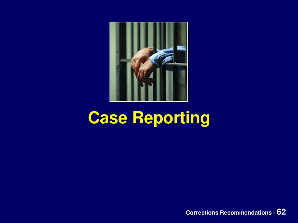 Case Reporting