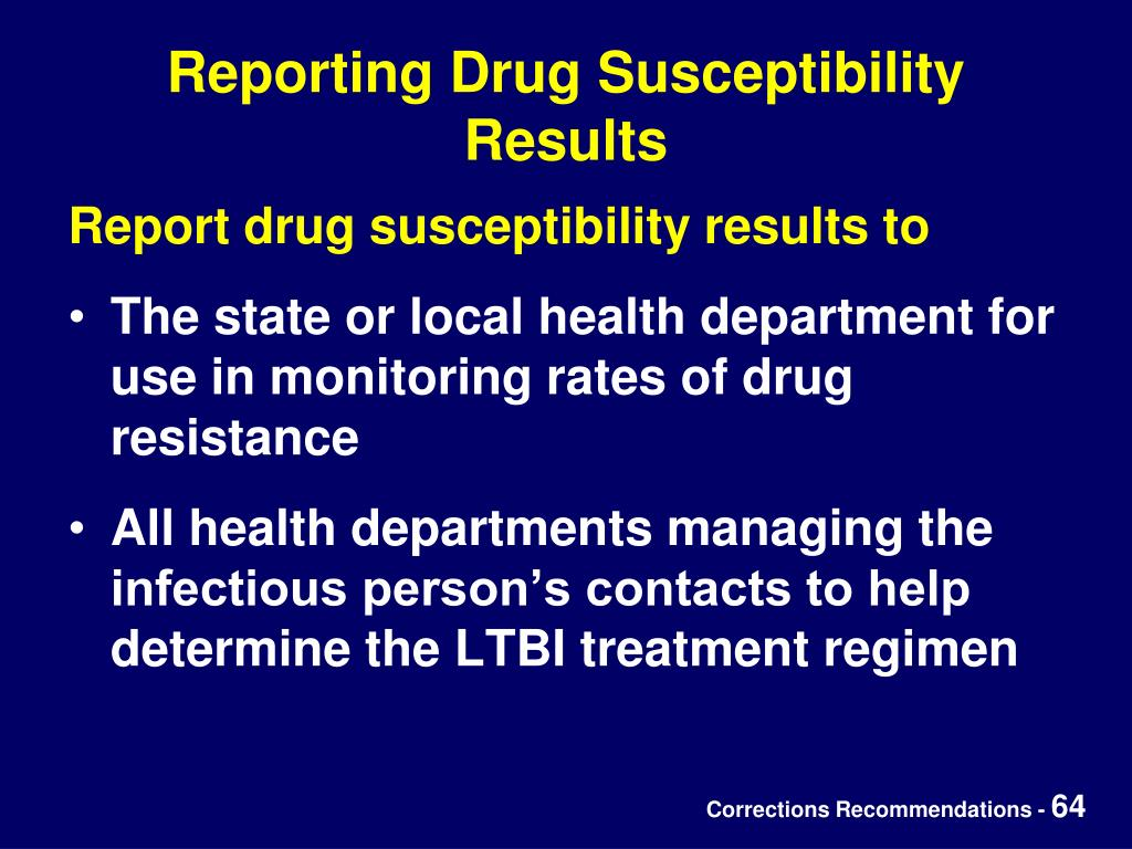 Reporting Drug Susceptibility Results