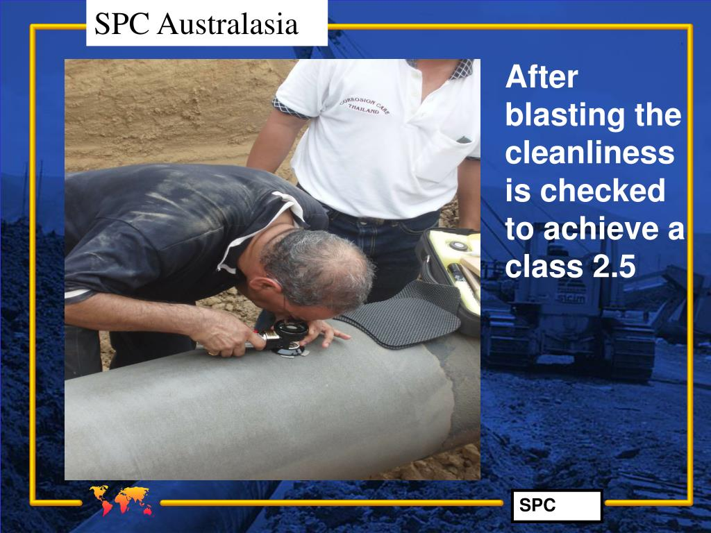 After blasting the cleanliness is checked to achieve a class 2.5