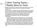 other training topics reality store for youth