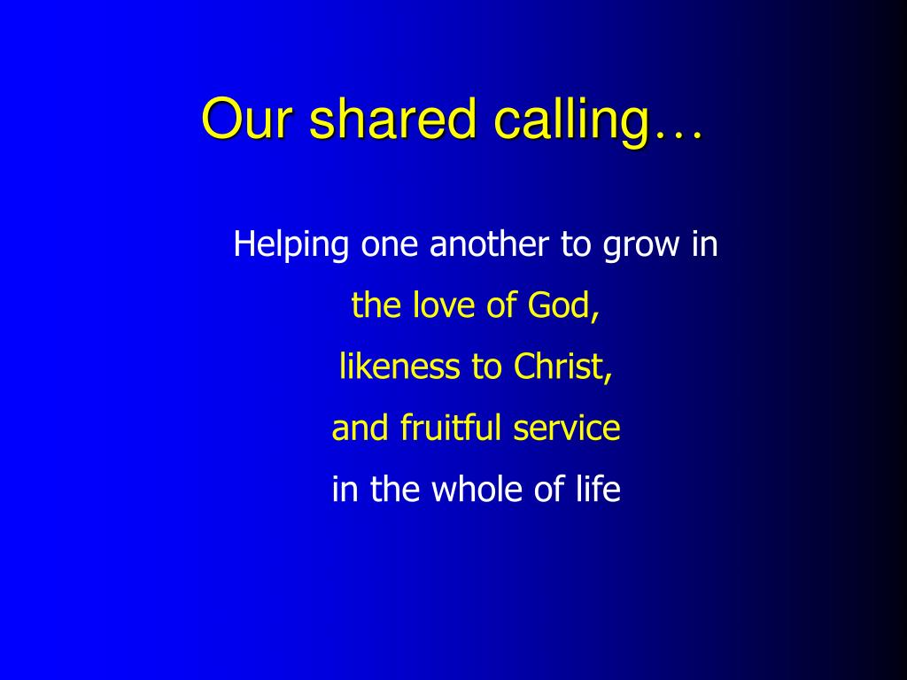 Our shared calling