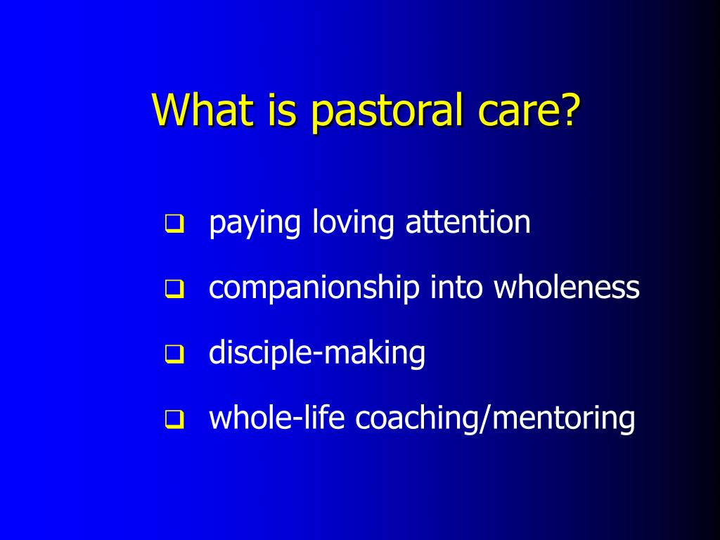 What is pastoral care?