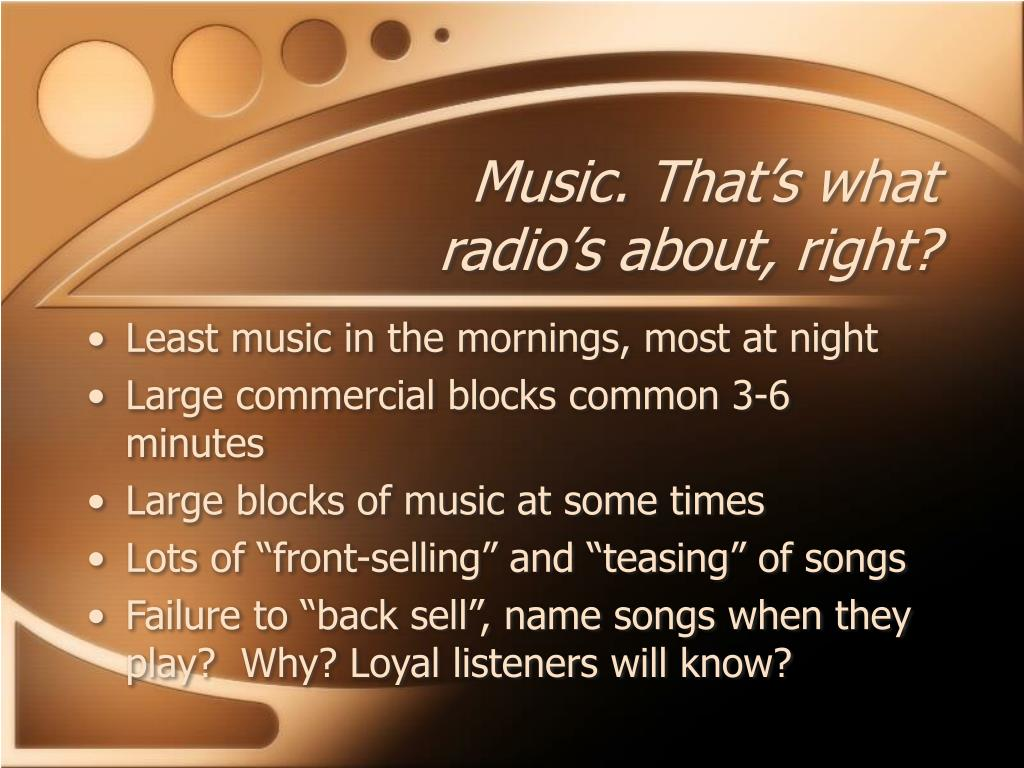 Music. That's what radio's about, right?