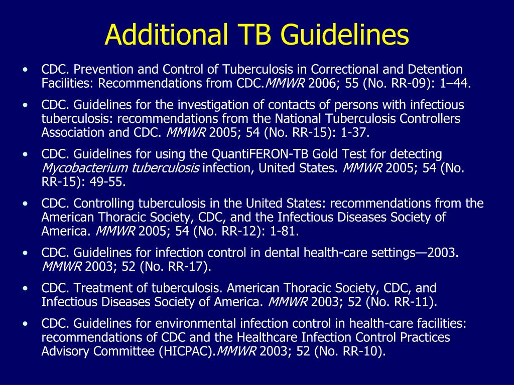 Additional TB Guidelines