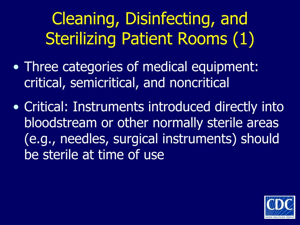 Cleaning, Disinfecting, and Sterilizing Patient Rooms (1)