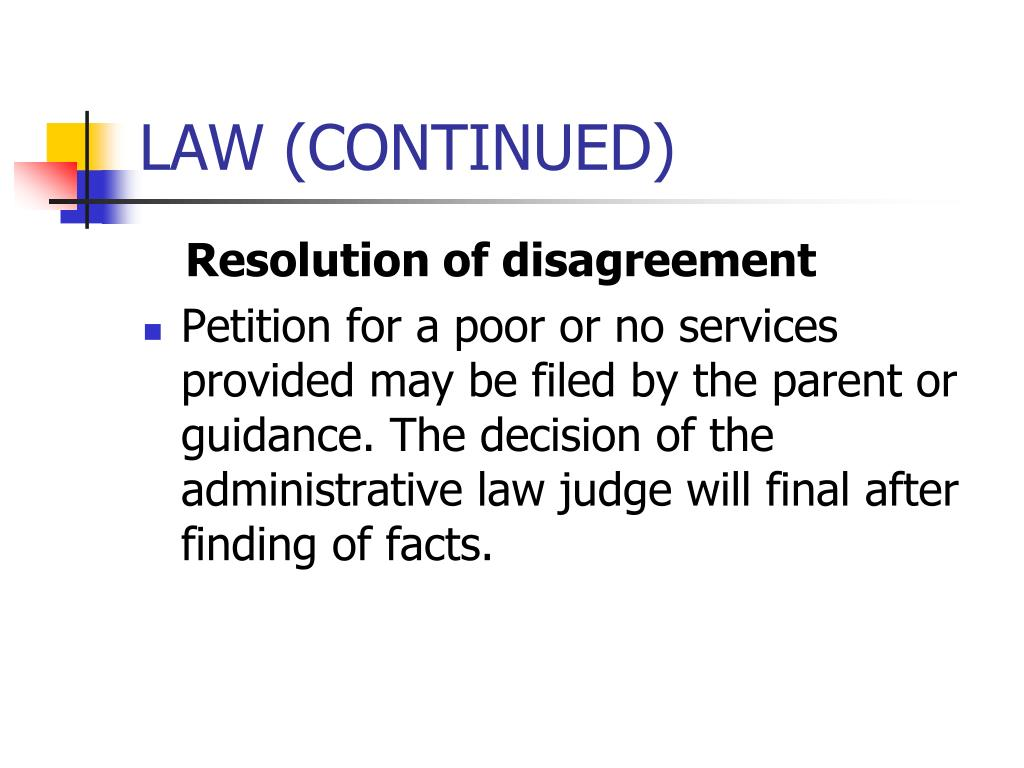 LAW (CONTINUED)