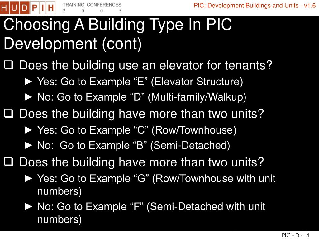 Choosing A Building Type In PIC Development (cont)