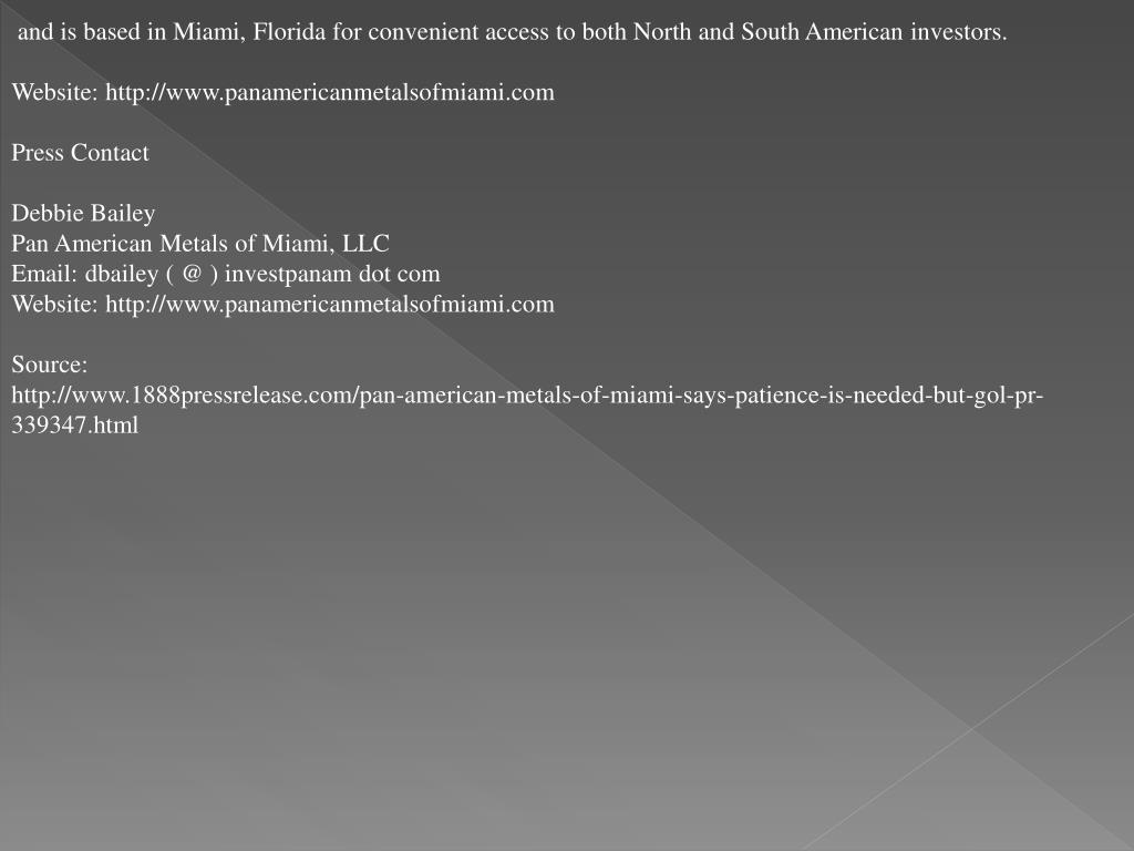 and is based in Miami, Florida for convenient access to both North and South American investors.