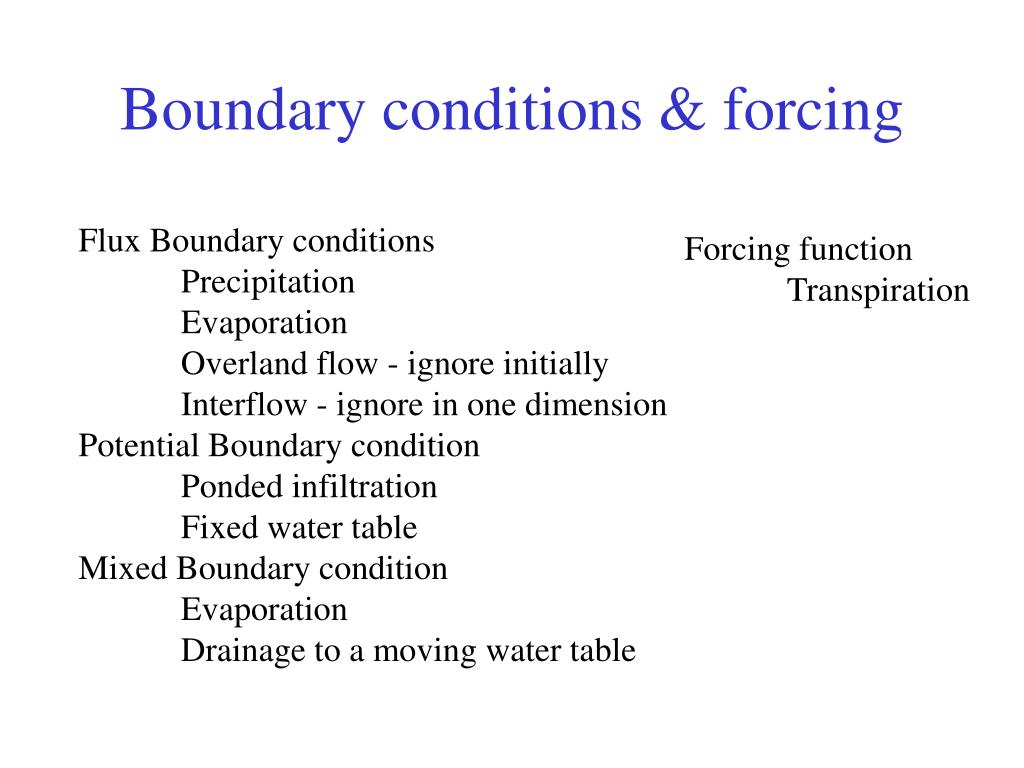 Boundary conditions & forcing