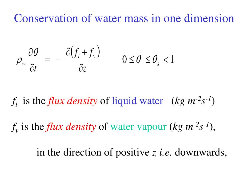 Conservation of water mass in one dimension