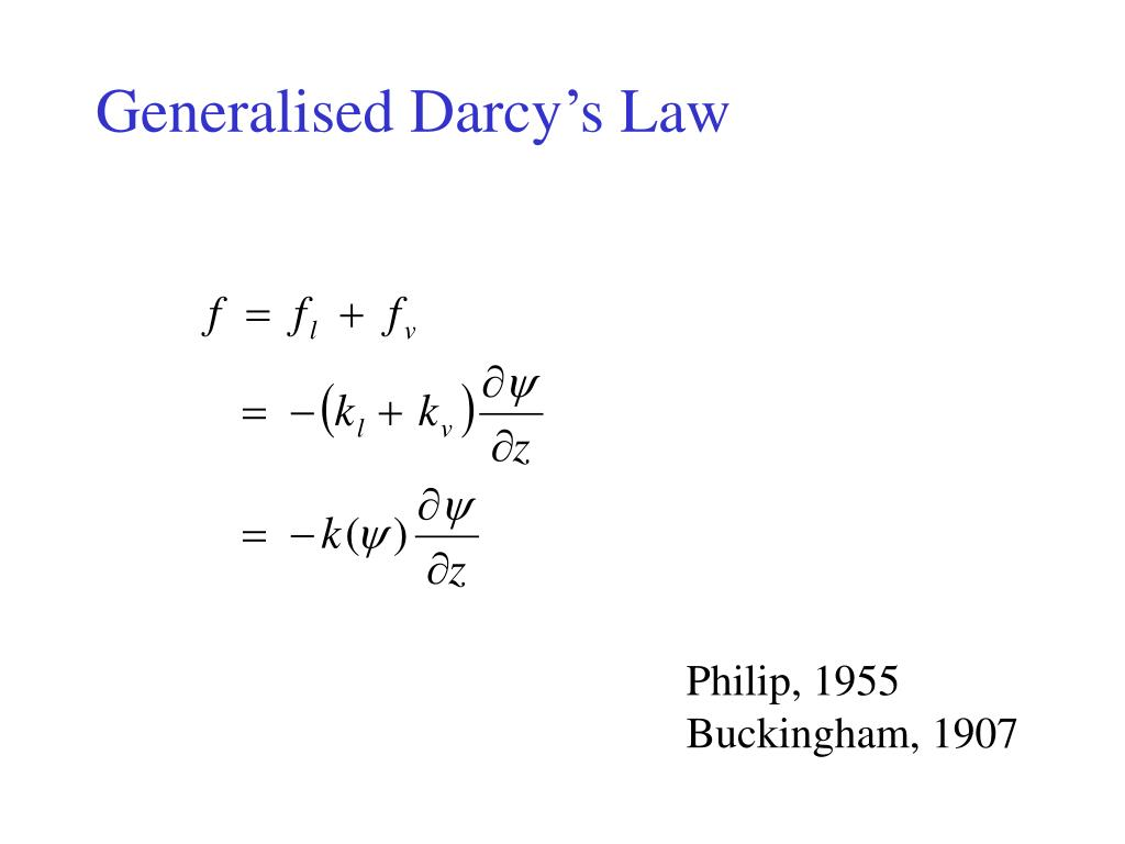 Generalised Darcy's Law