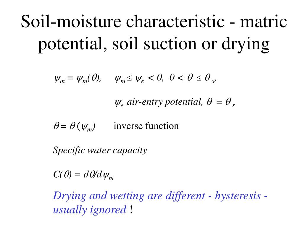 Soil-moisture characteristic - matric potential, soil suction or drying